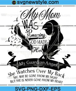 Download My Mom Guardian Angel Memorial Svg Archives Svg New Style